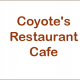 Coyote's Restaurant Cafe